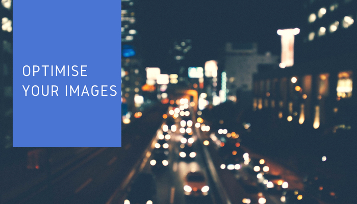 Optimise your images for SEO - advice available